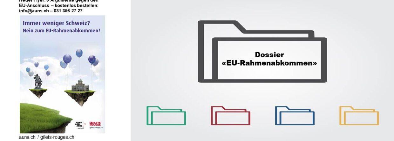 Das Dossier «EU-Rahmenabkommen»